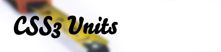 CSS3 Units
